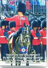 DVD 2017 TROOPING THE COLOUR BY 1ST BATTALION IRISH GUARDS