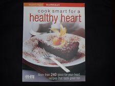 Cook Smart for a Healthy Heart: More Than 240 Good-for-Your-Heart Recipes...