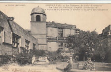 GRIGNAN le château 2ème cour d'honneur tour du veilleur écrite 1911