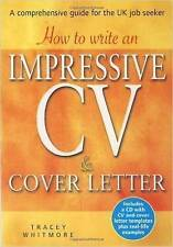How to Write an Impressive Cv & Cover Letter: Includes a Cd With Cv and Cover L