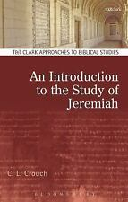 AN INTRODUCTION TO THE STUDY OF JEREMIAH - CROUCH, C. L. - NEW PAPERBACK BOOK