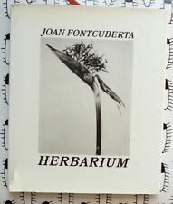JOHN FONTCUBERTA HERBARIUM 1985 EUROPEAN PHOTOGRAPHY  signé par le photographe