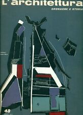 L'ARCHITETTURA. Cronache e storia. Direttore Bruno Zevi 1959 - N.48