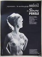 PUBLICITÉ DE PRESSE 1963 SOUTIEN-GORGE SOLEIL DE SIMONE PÉRÈLE - ADVERTISING
