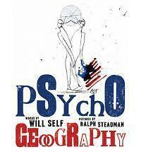[ PSYCHOGEOGRAPHY BY SELF, WILL](AUTHOR)HARDBACK, Self, Will, New Book
