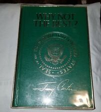 Why Not the Best? by Jimmy Carter (1981, Hardcover)