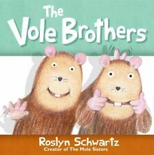 The Vole Brothers by Roslyn Schwartz