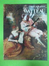 BOOK LIBRO WATTEAU I Classici della Pittura 25 1980 Armando Curcio (L57)