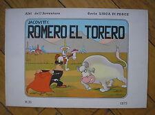 JACOVITTI ROMERO EL TORERO ALBI AVVENTURA LISCA DI PESCE 31 ANAF CONTI 1978