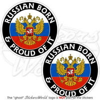 "RUSSIA Russian Born & Proud 3""(75mm) Vinyl Bumper Stickers, Decals x2"