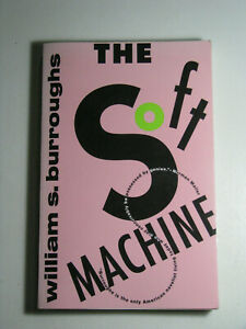 SOFT MACHINE by William S Burroughs 1992 Paperback nothing is sacred no taboo