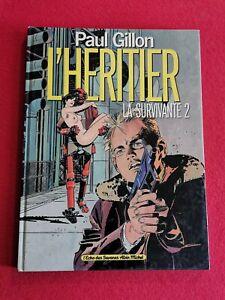 2249. LA SURVIVANTE 2 - L'HERITIER - EO 1987 - GILLON PAUL