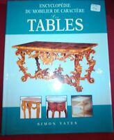 Encyclopédie du mobilier de caractère: bureaux, chaises, canapés, tables 4 Tomes