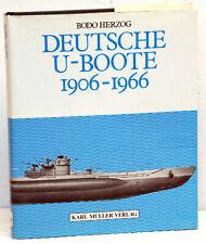 Bodo Herzog - DEUTSCHE U-BOOTE 1906-1966