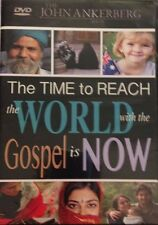 The Time To Reach The World With The Gospel Is Now DVD! John Ankerberg! New!