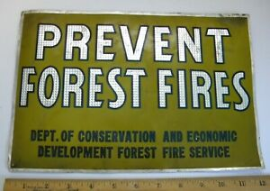 Used Dept.of Conservation Forest Fire Service Prevent Forest Fires Aluminum Sign