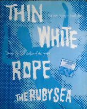 Thin White Rope - 1991-promoplakat-the Ruby Sea-POSTER