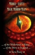 Middle-Earth in Magic Mirror Maps... of the Wilderland in Wales... of the Shire in England by Stephen Ponty (Hardback, 2014)