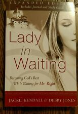 Lady in Waiting : Becoming God's Best While Waiting for Mr. Right by Jackie...