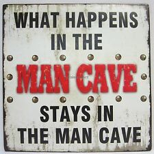 Novelty Funny Tin Wall Sign What Happens in the Man Cave Stays in the Man Cave