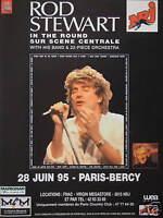 PUBLICITÉ DE PRESSE 1995 RADIO NRJ AVEC ROD STEWART A PARIS BERCY 1995