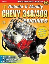 1958 59 60 61 62 63 64 65 Rebuild & Modify Chevy 348 409 Performance Engines