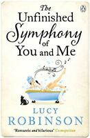 The Unfinished Symphony of You and Me,Lucy Robinson