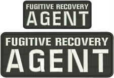 Fugitive Recovery Agent embroidery patches 4x10 and 2.5x6 hook white letters