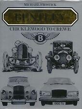 Bentley Cricklewood Crewe 3 6½ 4¼ 4½ 8 4 V & 6 R S T - Men, Money, Racing, Cars