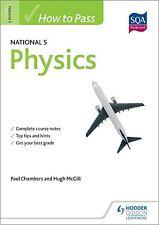 How to Pass National 5 Physics by Paul Chambers, Paul Vanderboon, Hugh McGill (…