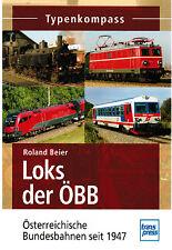 Buch Typenkompass Loks der ÖBB Alle Lokomotiven seit 1947 bis heute Roland Beier
