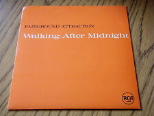 "FAIRGROUND ATTRACTION - WALKING AFTER MIDNIGHT     7"" VINYL PS"