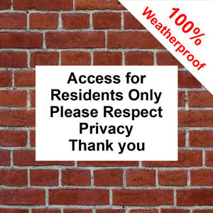 Access for residents only sign 9674 Waterproof Solvent Resistant signs / notices
