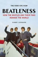 Beatleness: How the Beatles and Their Fans Remade the World-ExLibrary