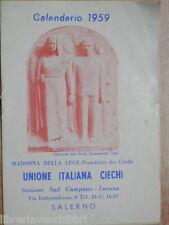 Vecchio calendarietto 1959 Unione Italiana Ciechi di Salerno Calendario della di