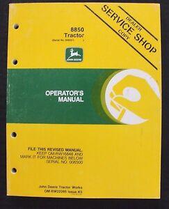 GENUINE 1985/86 JOHN DEERE 8850 TRACTOR OPERATORS MANUAL SER. #006501 & UP CLEAN