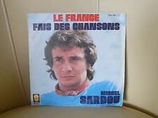 DISQUE 45 T MICHEL SARDOU LE FRANCE