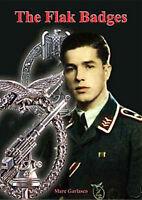 The Flak Badges of the Luftwaffe and Heer - Marc E. Garlasco Flakabzeichen 2. WK
