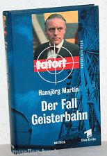 Tatort - DER FALL GEISTERBAHN - Hansjörg Martin