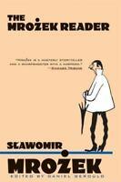 The Mrozek Reader by Mrozek, Slawomir