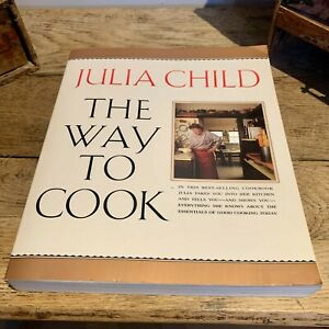 Julia Child The Way to Cook 11x9 Soft Cover Book 1995 ISBN 0679747656