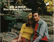 """ED AMES!! - """"WHEN THE SNOW IS ON THE ROSES"""" RCA VICTOR LSP-3913 STEREO VG!!"""