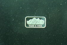 TAKE A HIKE 1 GRAM .999 SILVER BAR COIN APPALACHIAN PACIFIC COAST TRAIL CLIMBER
