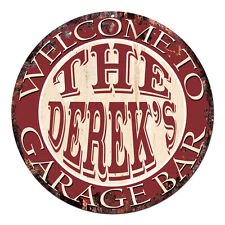 CPGB-0163 Welcome DEREK'S GARAGE BAR Rustic Chic Tin Sign Man Cave Decor