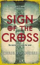 Sign of the Cross by Chris Kuzneski (Paperback, 2007)