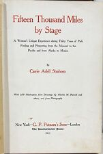 15,000 Miles by Stage by Carrie Strahorn on her 30 Years of Western Travel  1911