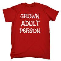 Grown Adult Person T-SHIRT Fashion Tee Joke Humor 18Th Funny Gift Birthday