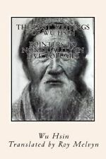 The Lost Writings of Wu Hsin : Pointers to Non-Duality in Five Volumes by Wu.