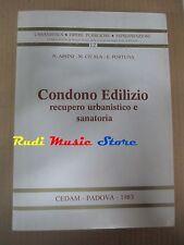 book libro N. Assini M. Cicala CONDONO EDILIZIO Ed. Cedam Padova 1985   (L34)
