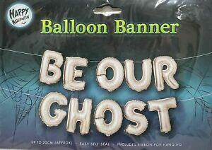 """Brand New Halloween Balloon Banner """"Be Our Ghost"""" Foil Balloon Kit Decoration"""